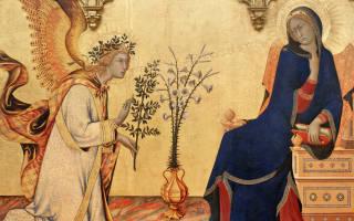 История и традиции Благовещения Пресвятой Богородицы
